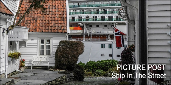 Picture Post : Ship In AStreet