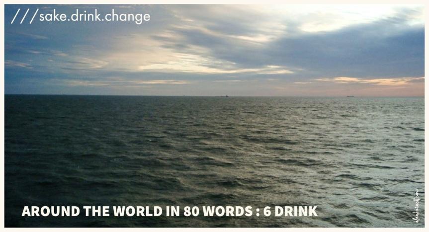 Around The World In Eighty Words : 6.DRINK